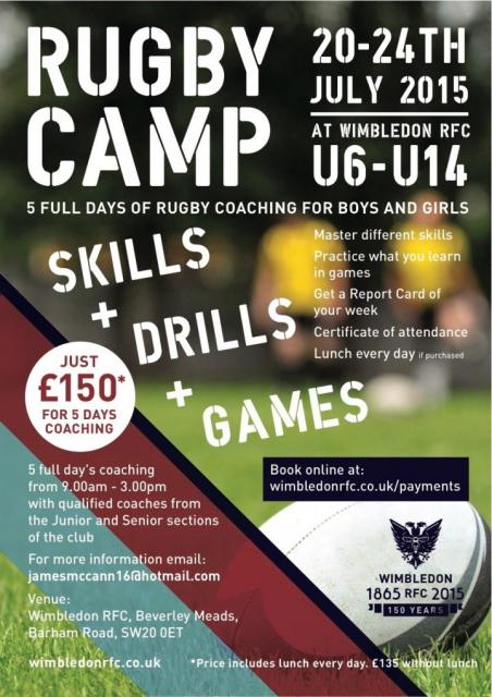 Two rugby camps at the club for the summer holidays: Wimbledon RFC's Summer Camp in July and Harlequins' in August